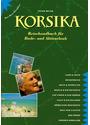 Korsika: Reisehandbuch für Bade- und Aktivurlaub - Peter Meyer [2. Auflage 2000]