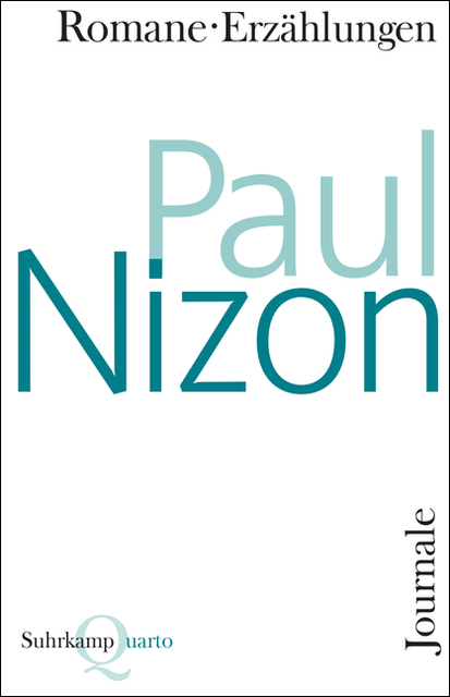 Romane, Erzählungen, Journale (Quarto) - Paul Nizon