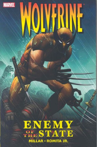 Wolverine: Enemy of the State Ultimate Collection (Wolverine (Marvel Paperback)) - Mark Millar