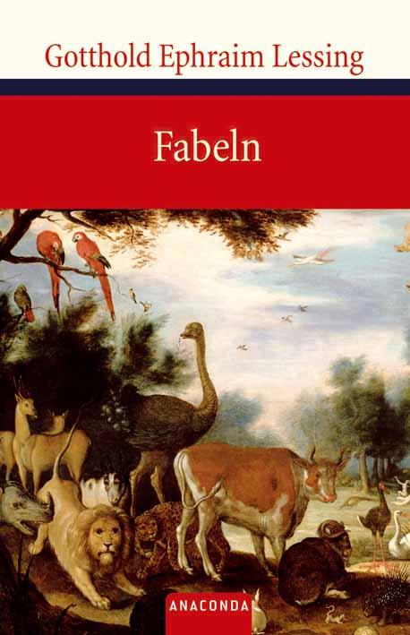 Fabeln - Gotthold Ephraim Lessing