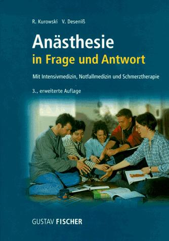Anästhesie in Frage und Antwort. Mit Intensivme...