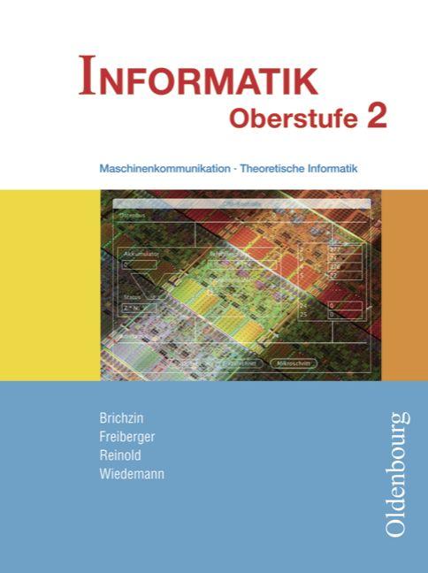 Informatik Oberstufe 2: Maschinenkommunikation ...