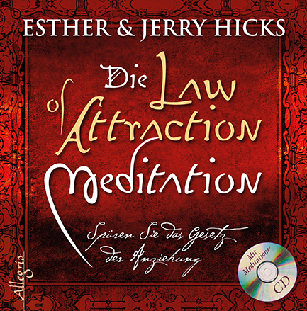 The Law of Attraction - Meditation: Spüren Sie ...