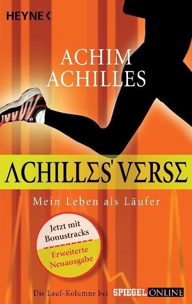 Achilles´ Verse: Mein Leben als Läufer - Achim Achilles