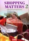 Shopping Matters, Bd.2, Schülerbuch - Maria E K...