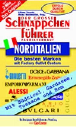 Schnäppchenführer Shopping in Norditalien. Fabr...