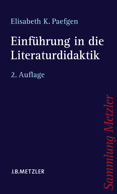 Einführung in die Literaturdidaktik - Elisabeth Katharina Paefgen
