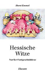 Hessische Witze: Nur fier Fordgeschriddene - Ho...