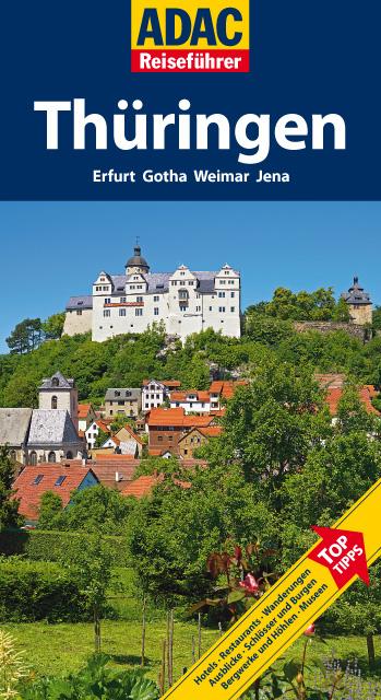 ADAC Reiseführer Thüringen: Erfurt, Gotha, Weim...