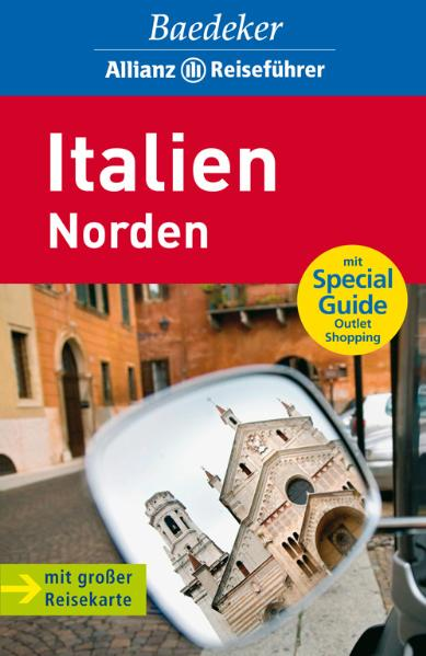 Italien Norden: mit Special Guide Outlet Shopping