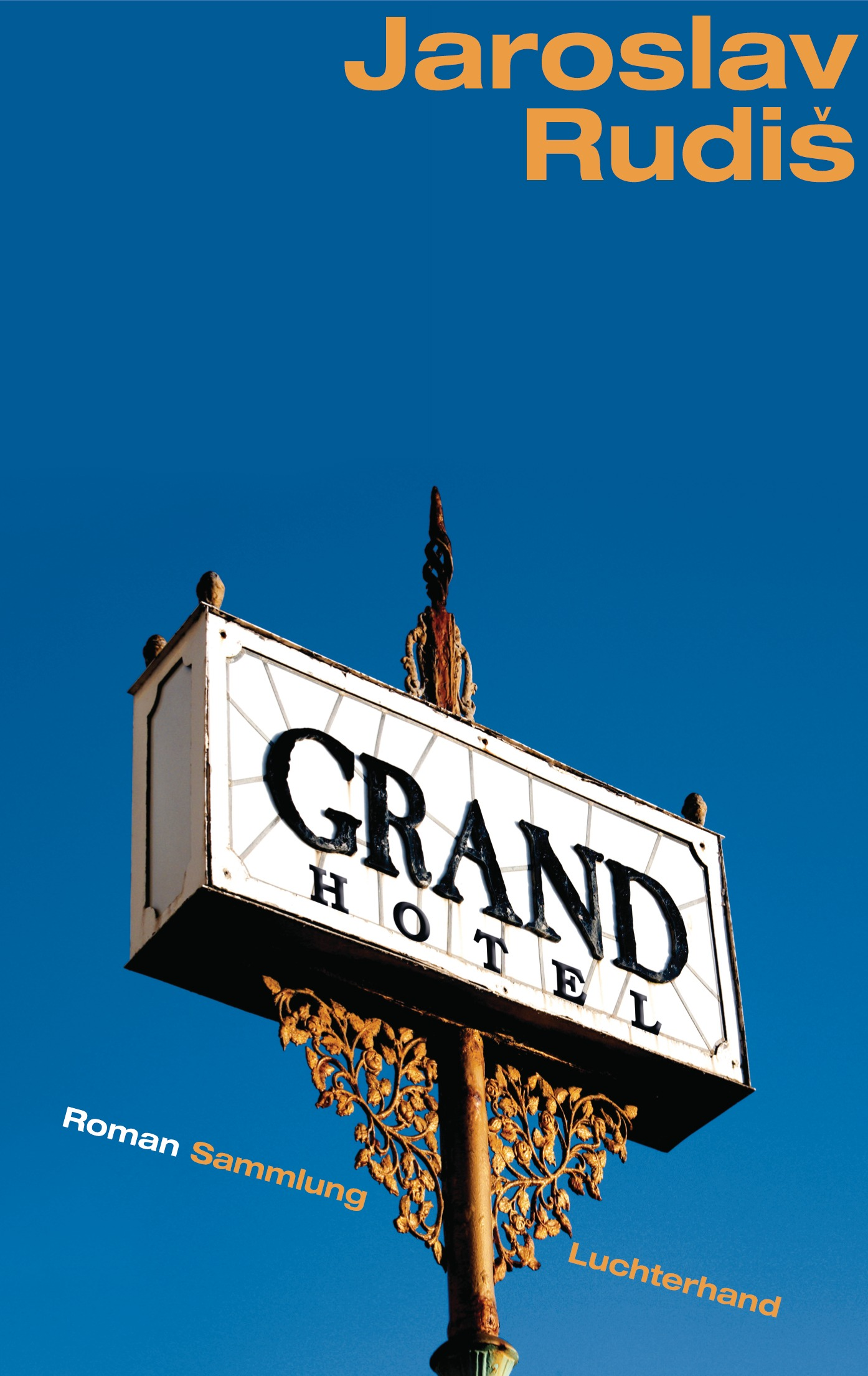 Grand Hotel: Roman - Jaroslav Rudi