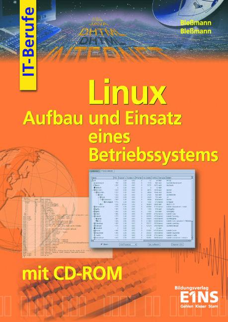 Linux: Aufbau und Einsatz eines Betriebssystems...