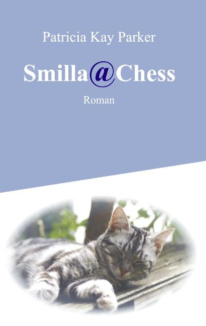 Smilla@Chess - Patricia Kay Parker