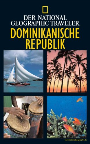 National Geographic Traveler Dominikanische Rep...