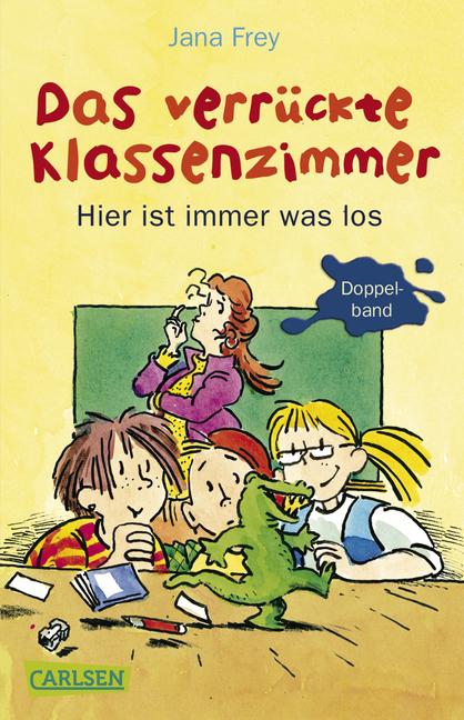 Das verrückte Klassenzimmer: Das verrückte Klas...