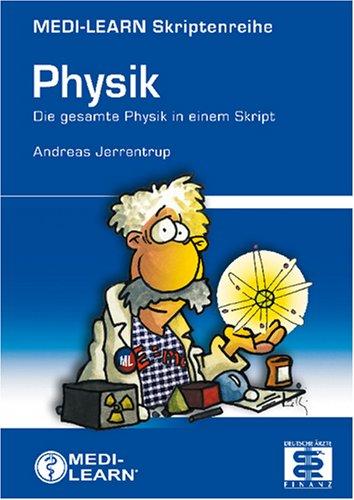 MEDI-LEARN Skriptenreihe: Physik - Andreas Jerr...