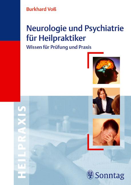 Neurologie und Psychiatrie für Heilpraktiker: W...