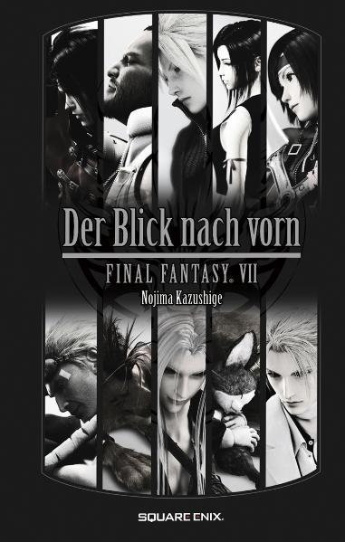 Final Fantasy VII: Der Blick nach vorn - Nojima Kazushige