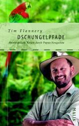 Dschungelpfade: Abenteuerliche Reisen durch Pap...