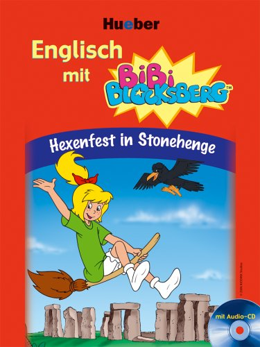 Englisch mit Bibi Blocksberg: Hexenfest in Stonehenge - Vincent Andreas [inkl. CD]