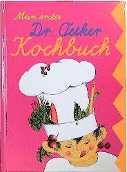Mein erstes Dr. Oetker Kochbuch - Dr. Oetker