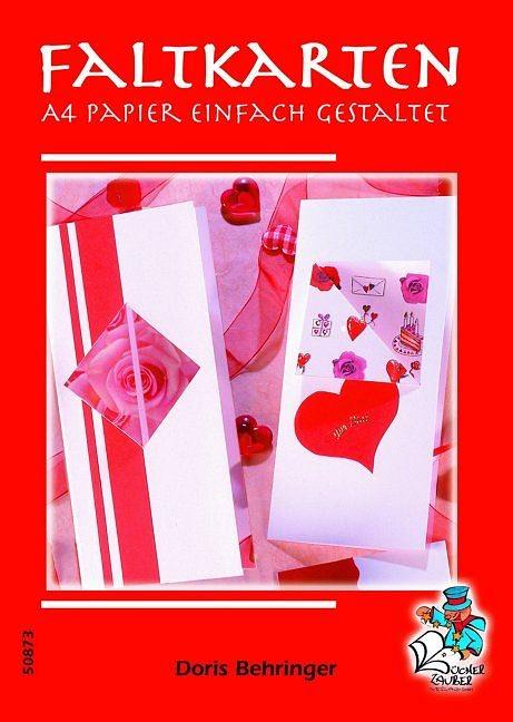 Faltkarten - A 4 Papier einfach gestaltet - Doris Behringer