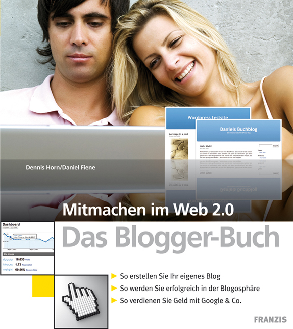 Mitmachen im Web 2.0. Das Blogger-Buch: So erst...