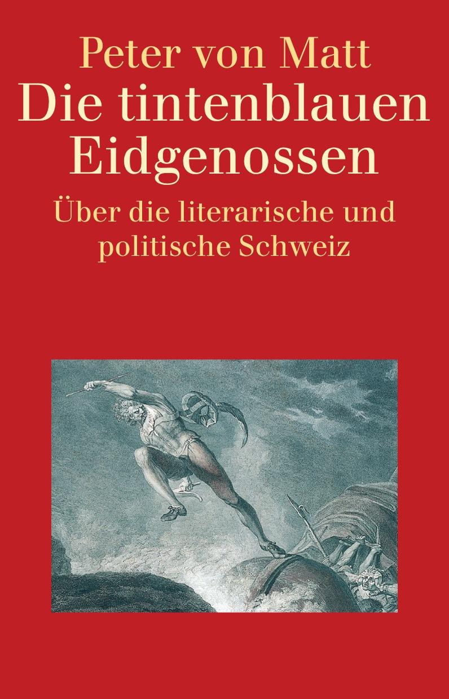 Die tintenblauen Eidgenossen: Über die literari...