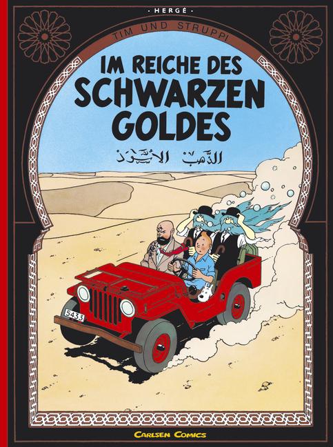 Tim und Struppi, Carlsen Comics, Neuausgabe, Bd.14, Im Reiche des schwarzen Goldes: Reich DES Schwarzen Goldes - Hergé