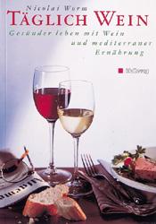Täglich Wein (Diverse Weintitel) - Nicolai Worm