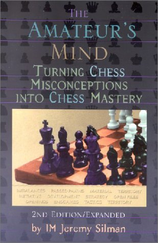 The Amateur´s Mind: Turning Chess Misconception...