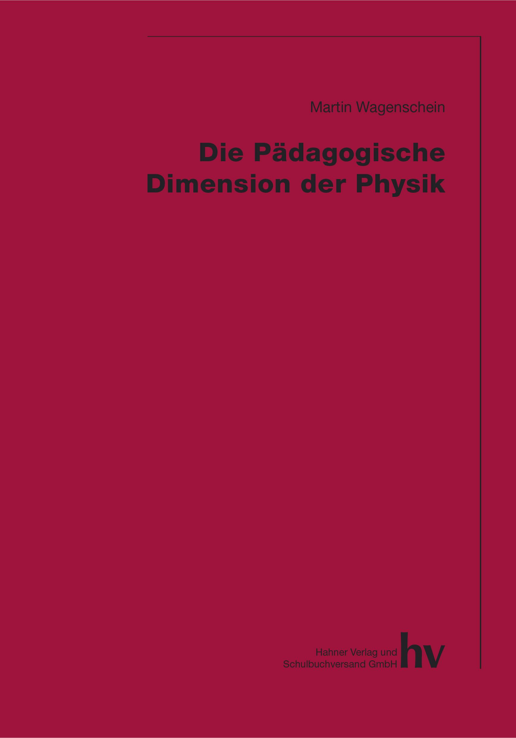 Die Pädagogische Dimension der Physik - Martin ...