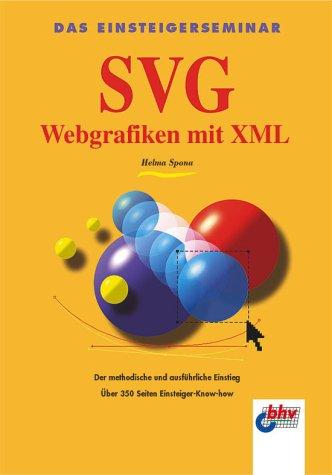 SVG - Webgrafiken mit XML - Helma Spona