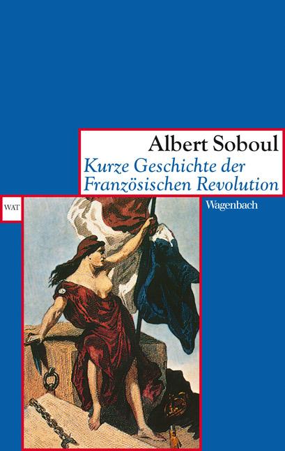 Kurze Geschichte der Französischen Revolution - Albert Soboul