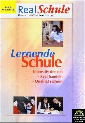 RealSchule Baden-Württemberg: Lernende Schule: ...