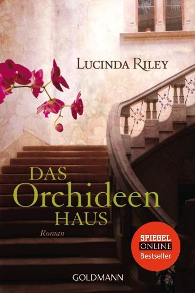 Das Orchideenhaus - Lucinda Riley [Taschenbuch]