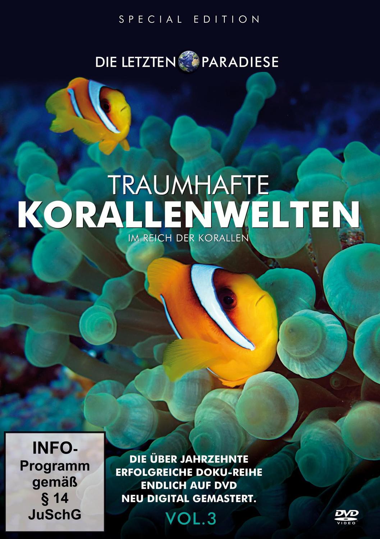 Die letzten Paradiese Vol. 3: Traumhafte Korallenwelten