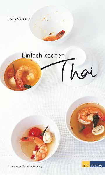 Einfach kochen Thai - Jody Vassallo