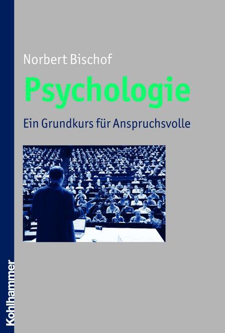 Psychologie - Norbert Bischof
