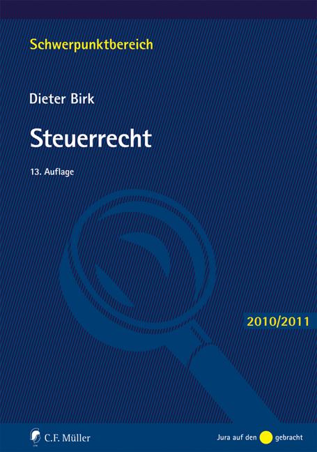 Steuerrecht (Schwerpunktbereich) - Dieter Birk
