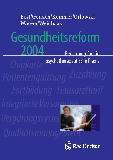 Gesundheitsreform 2004: Bedeutung für die psych...