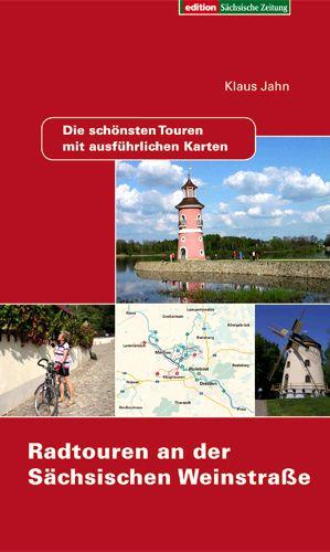 Radtouren an der Sächsischen Weinstraße - Klaus...