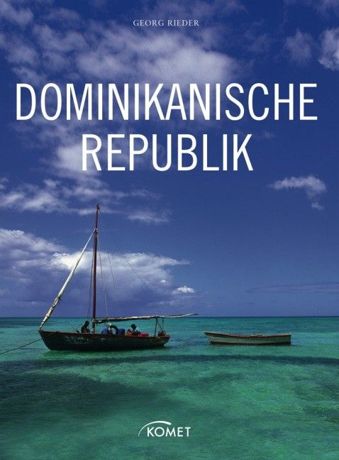 Dominikanische Republik - Georg Rieder