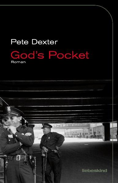 God´s Pocket: Roman - Pete Dexter