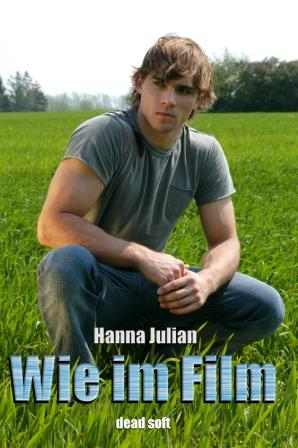 Wie im Film - Hanna Julian