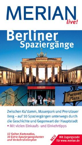 Berliner Spaziergänge. Merian live! - Gisela Bu...