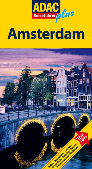 ADAC Reiseführer plus Amsterdam: Mit extra Kart...