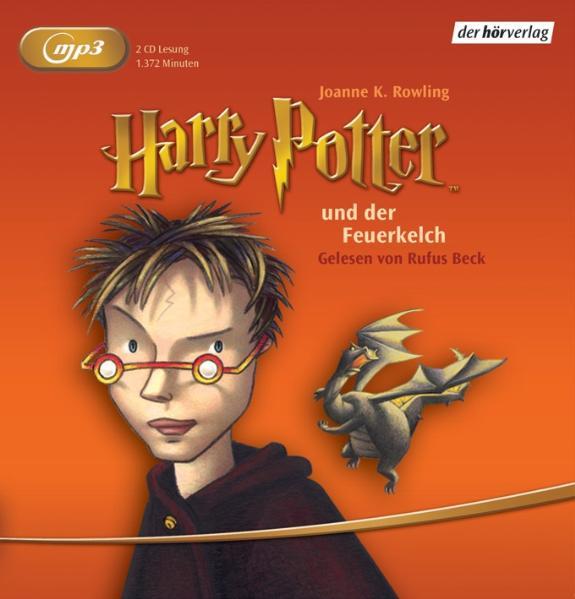 Harry Potter 4 und der Feuerkelch: Gelesen von Rufus Beck - Joanne K. Rowling