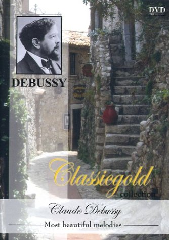 Claude Debussy: Most beautiful melodies (Classi...