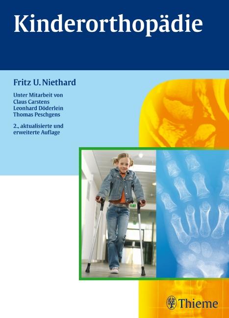 Kinderorthopädie - Fritz U. Niethard